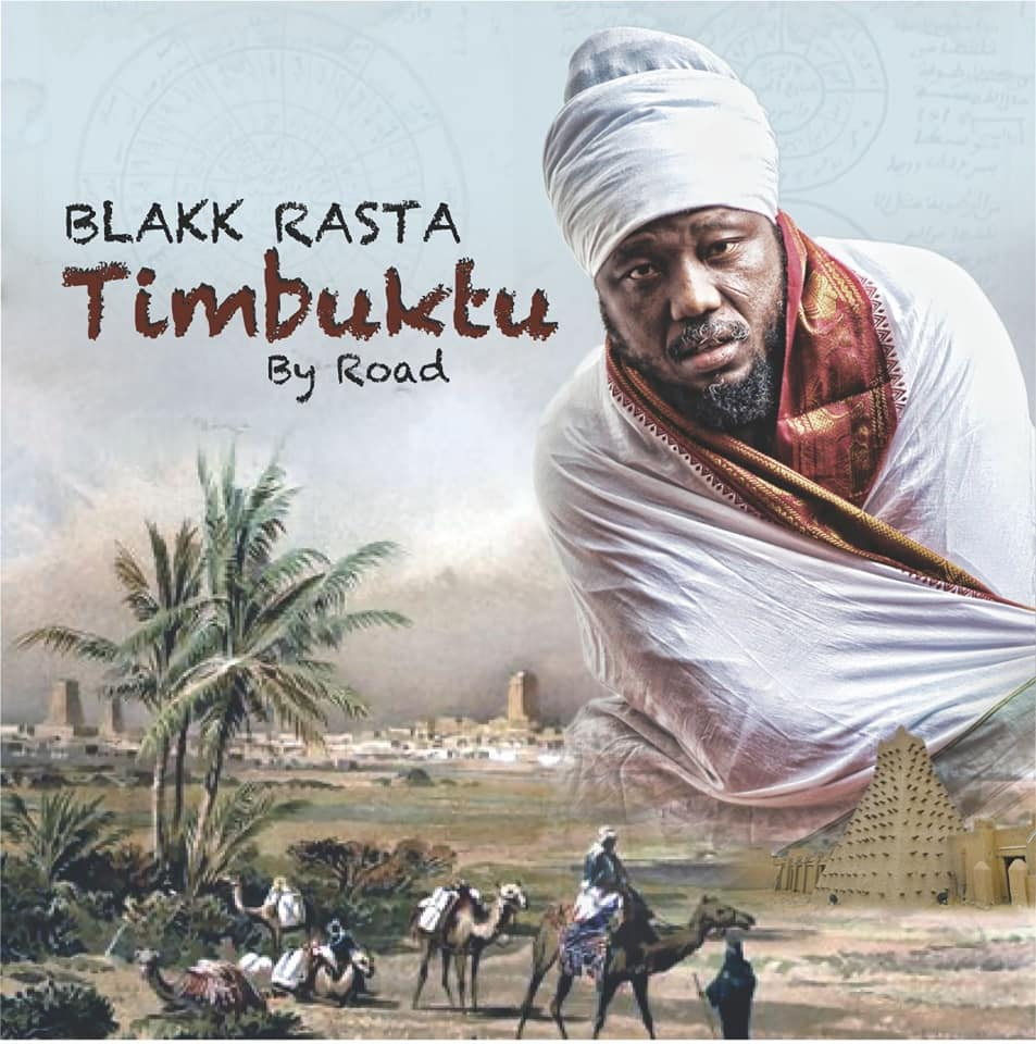 Notes on Blakk Rasta's new album 'Timbuktu By Road'
